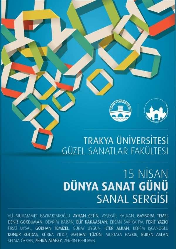 Trakya Üniversitesi Güzel Sanatlar Fakültesi'nden 'Dünya Sanat Günü'ne özel sana