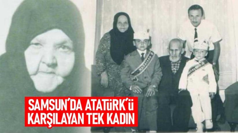 Samsun´da Atatürk´ü karşılayan tek kadın Sakine Baturay