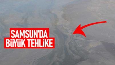 Samsun'da büyük tehlike