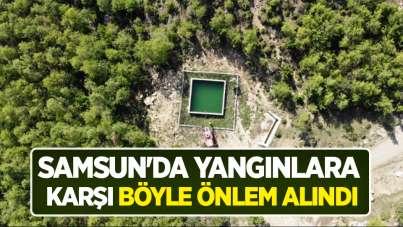 Samsun'da yangınlara karşı böyle önlem alındı
