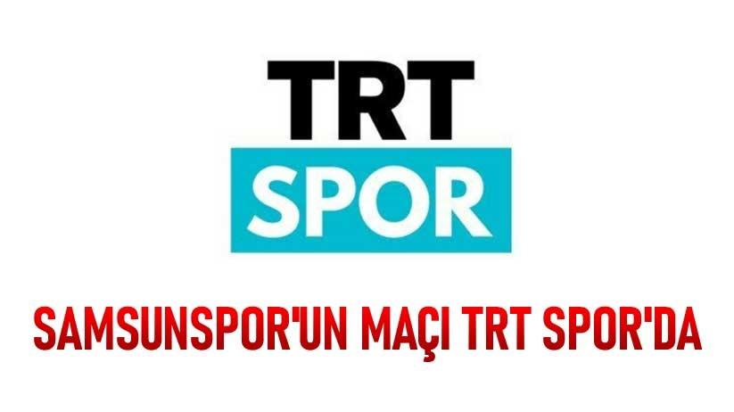 Samsunsporun Maçı TRT Sporda