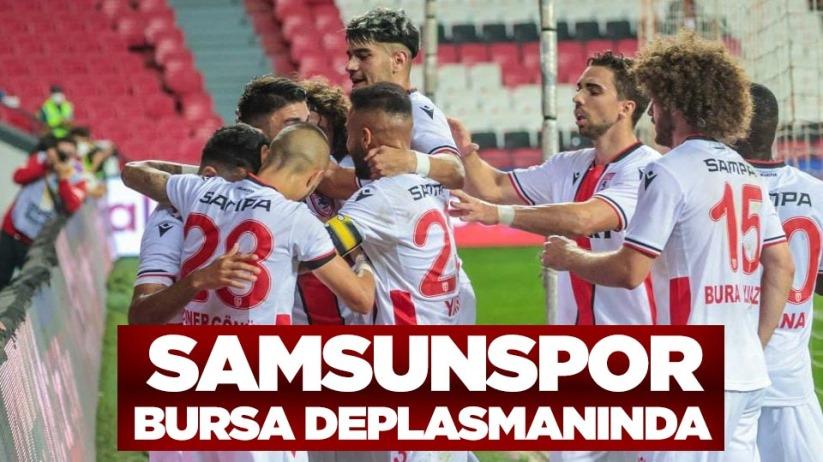 Samsunspor, Bursa Deplasmanında