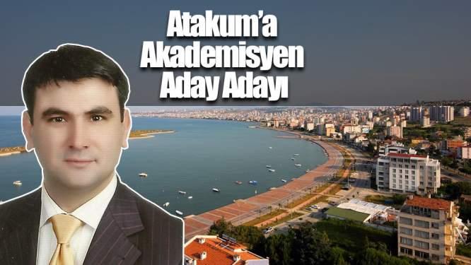 Samsun Haberleri: Atakum'a Akademisyen Aday Adayı
