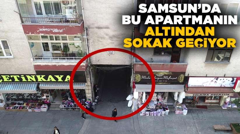 Samsun'da bu apartmanın altından sokak geçiyor