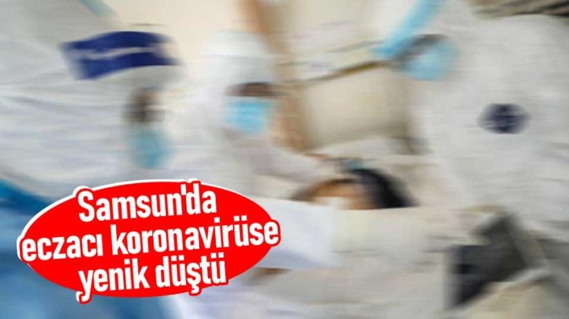 Samsun'da eczacı koronavirüs nedeniyle hayatını kaybetti