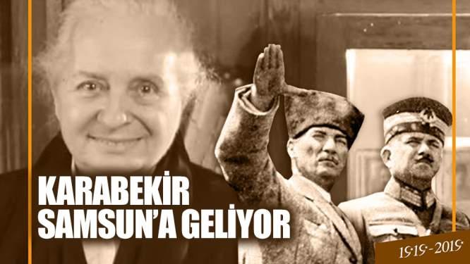 Karabekir Samsun'a geliyor!