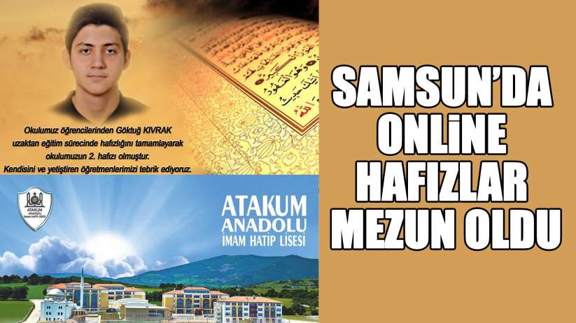 Samsun'da online eğitimle hafız oldu