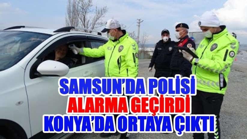 Samsun'da polisi alarma geçirmişti Konya'da yakalandı