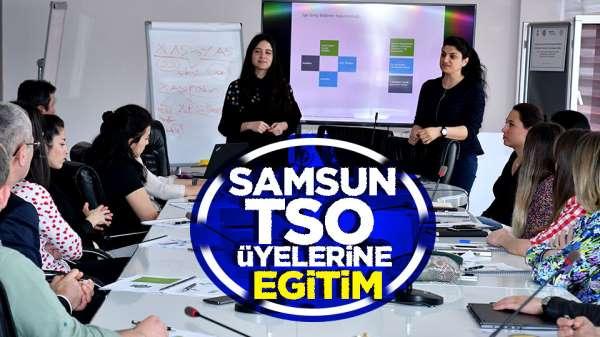 Samsun TSO üyelerine Eğitim