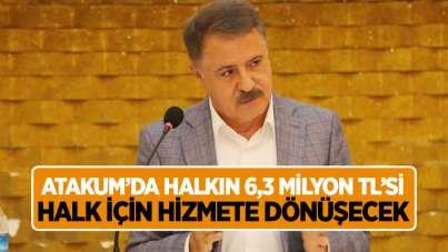 Atakum'da halkın 6,3 milyon TL'si halk için hizmete dönüşecek
