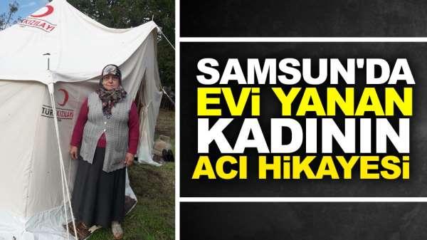 Samsun'da evi yanan yaşlı kadın yardım eli bekliyor