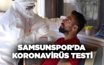 Samsunspor'da koronavirüs testi