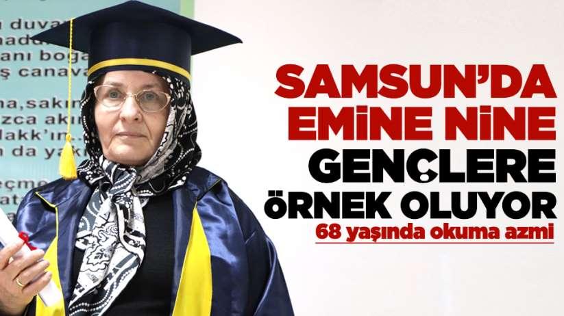 Samsun'da Emine nine gençlere örnek oluyor! 68 yaşında okuma azmi