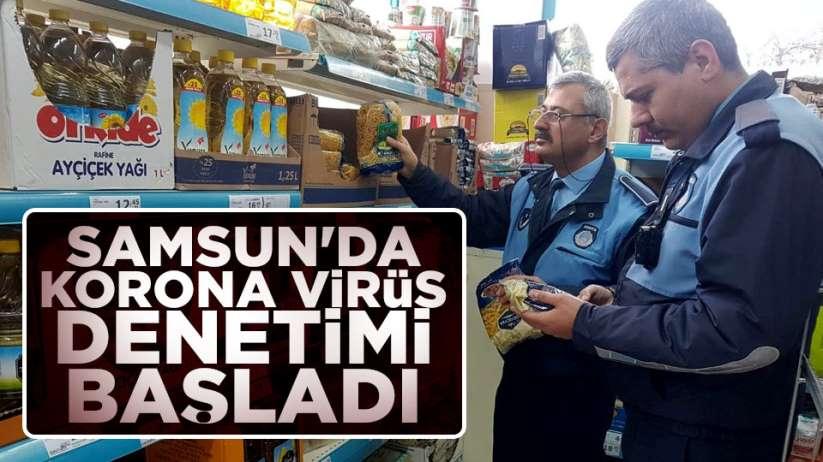 Samsun'da korona virüs denetimi başladı