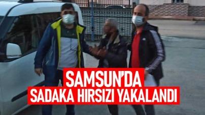 Samsun'da sadaka hırsızı yakalandı