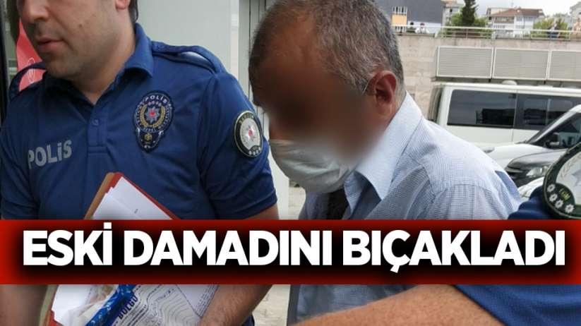 Samsun'da eski damadını bıçakladı