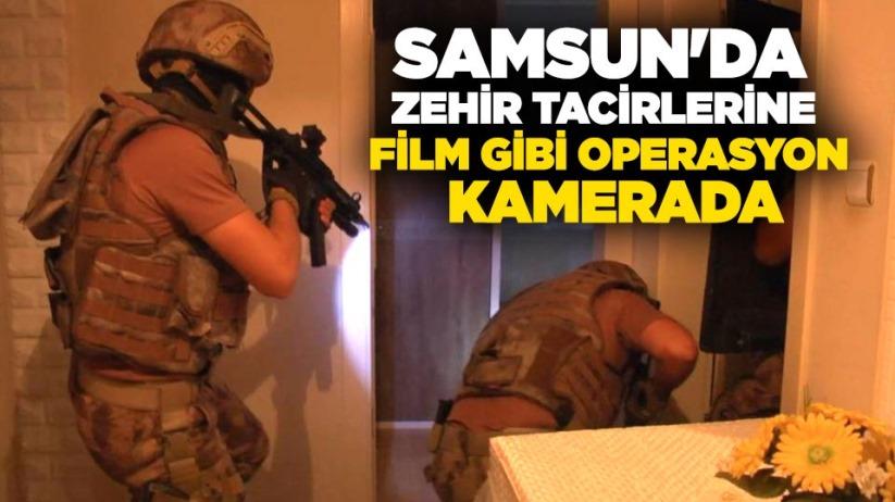 Samsun'da zehir tacirlerine film gibi operasyon kamerada