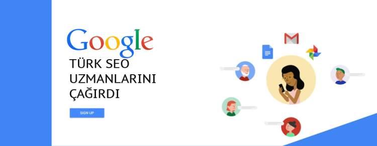 Google, Türk SEO uzmanlarını çağırdı