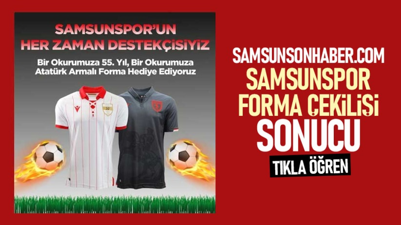 Yılport Samsunspor forma çekilişi sonuçları açıklandı