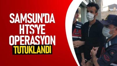 Samsun'da HTŞ'ye operasyon: Tutuklandı