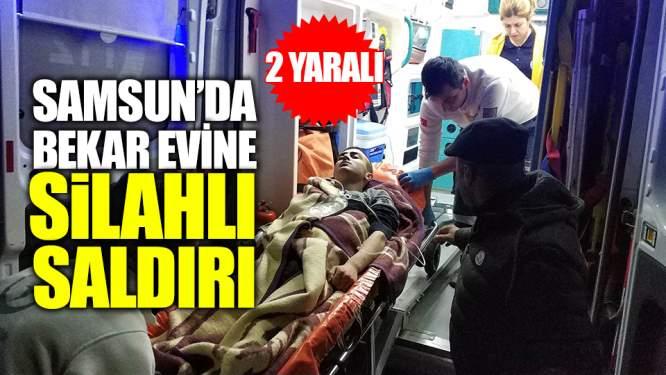 Samsun'da Bekar Evine Silahlı Saldırı! 2 Yaralı