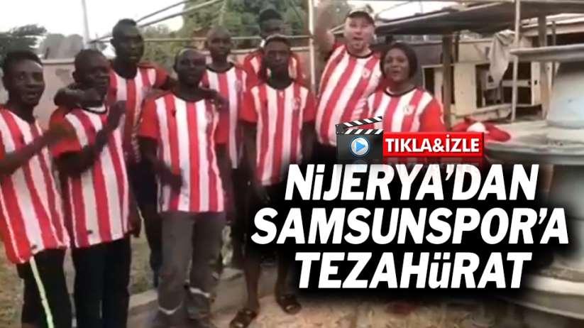 Nijerya'dan Samsunspor'a tezahürat