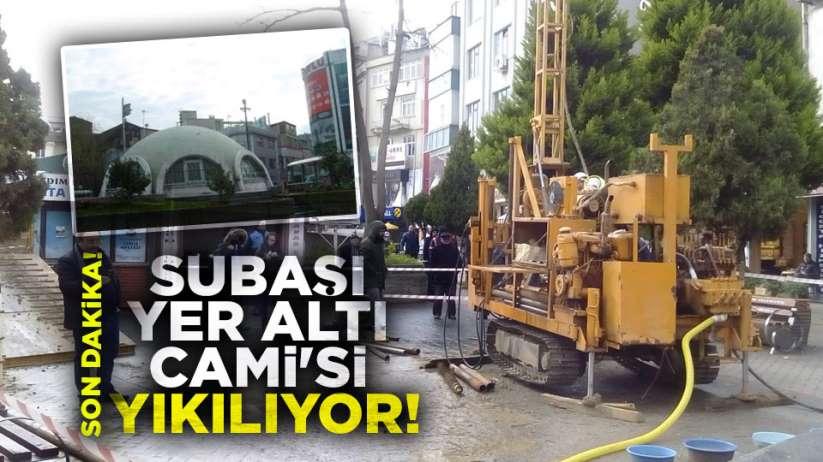 Samsun tarihi Subaşı Yer Altı Cami'si yıkılıyor