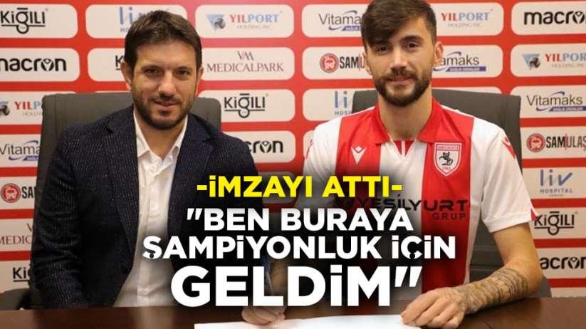 Veli Çetin Samsunspor'a imzayı attı