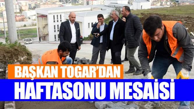Samsun Haberleri: Başkan Togar'dan Hafta Sonu Mesaisi!