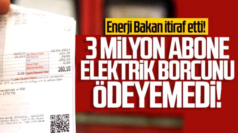 3 milyon abone elektrik borcunu ödeyemedi