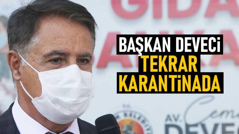 Atakum Belediye Başkanı Deveci, tekrar karantinada