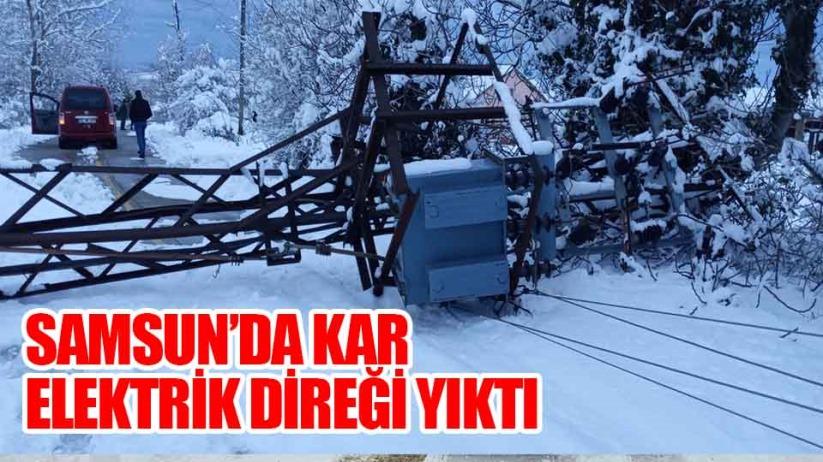 Samsun'da yoğun kar yağışı elektrik direği yıktı