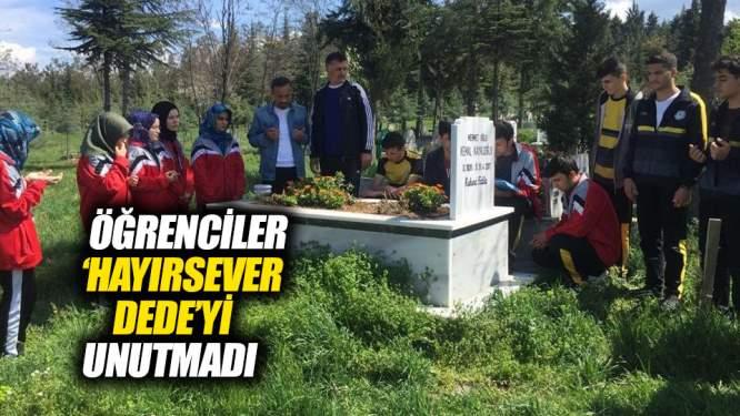 Öğrenciler 'Hayırsever Dede'yi unutmadı