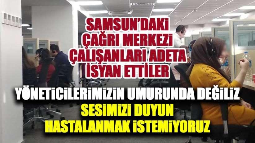 Samsun'daki çağrı merkezi çalışanlarından yardım çığlığı