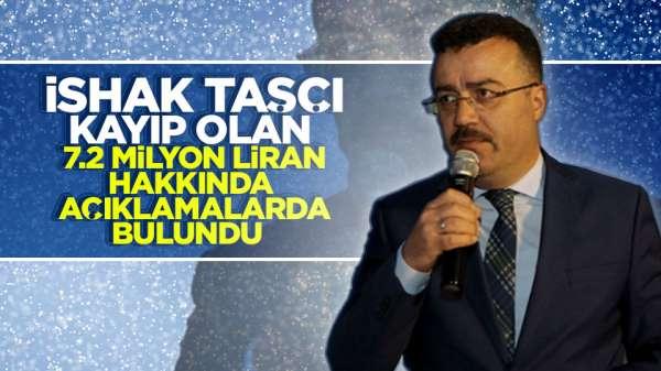 İshak Taşcı'dan Belediyeden kaybolan paranın açıklaması geldi