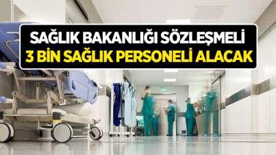 Sağlık Bakanlığı sözleşmeli 3 binsağlık personeli alacak