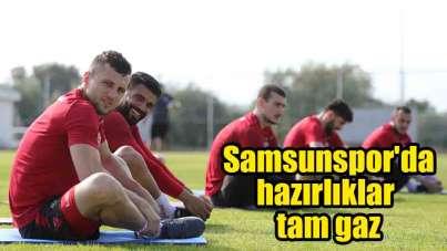 Samsunspor'da hazırlıklar tam gaz