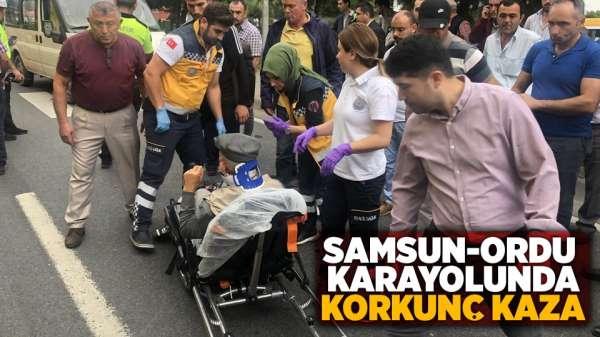 Samsun-Ordu karayolunda korkunç kaza