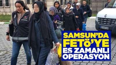 Samsun'da FETÖ'ye eş zamanlı operasyon!