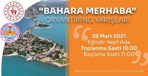 Eğirdirde Bahara Merhaba Oryantiring yarışları düzenlenecek