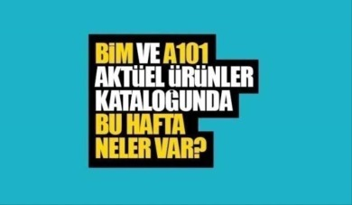 A101 ve BİM aktüel ürünler kataloğu bu hafta neler var?