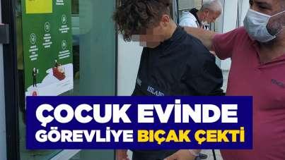 Samsun'da çocuk evinde görevliye bıçak çekti
