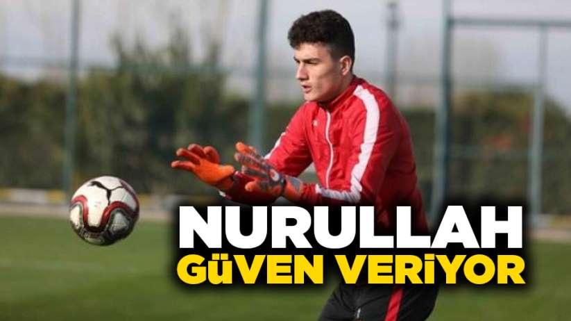 Samsunspor'da Nurullah güven veriyor