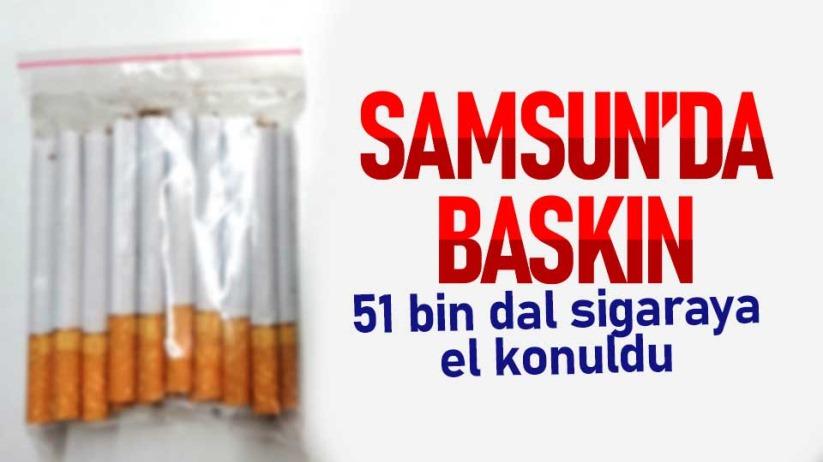 Samsun'da baskın: 51 bin dal sigaraya el konuldu