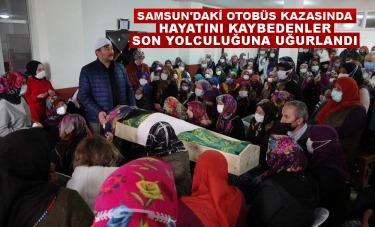 Samsun'daki otobüs kazasında hayatını kaybeden 2 kadın son yolculuğuna uğurlandı