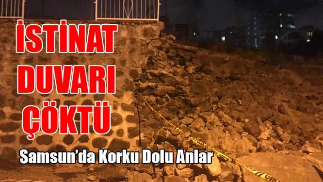 Samsun Haberleri: İstinat Duvarı Çöktü
