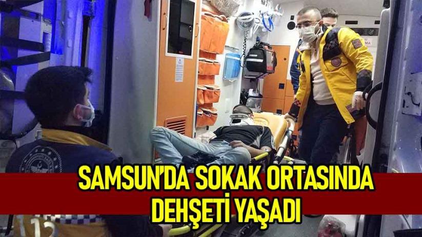 Samsun'da şok saldırı: Sokak ortasında 3 kişi tarafından hastanelik edildi