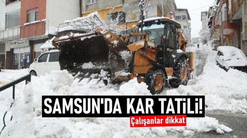 Samsun'da kar tatili! Çalışanlar dikkat
