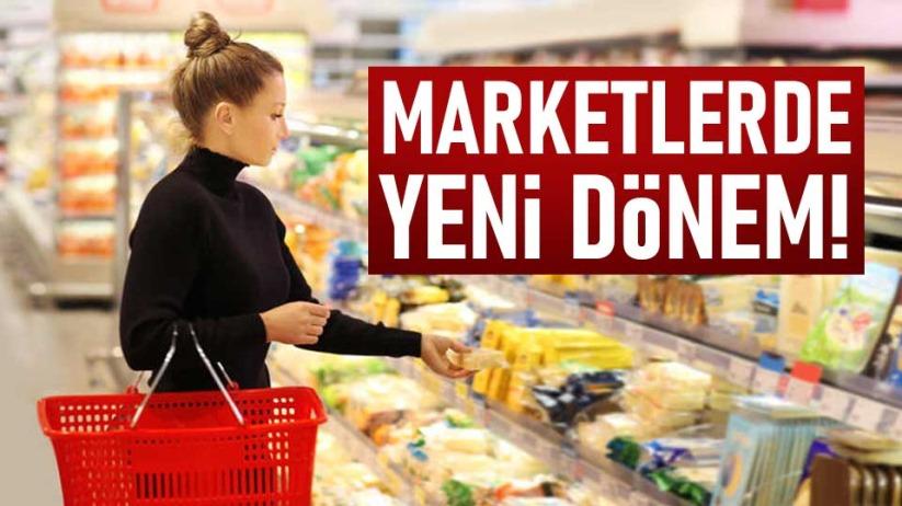 Marketlerde yeni dönem!