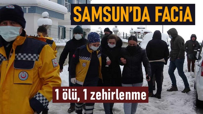 Samsun'da facia: 1 ölü, 1 zehirlenme